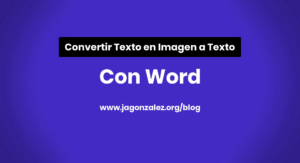 convertir-texto-en-imagen-a-texto-editable-con-word